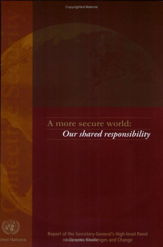More Secure World, A By United Nations