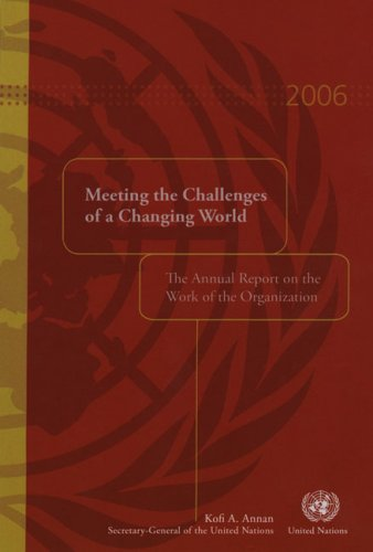 Annual Report on the Work of the Organization 2006 By United Nations