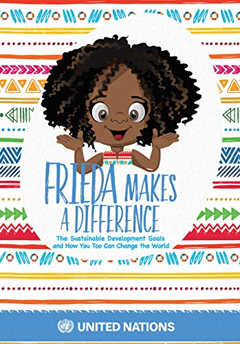 Frieda makes a difference By United Nations