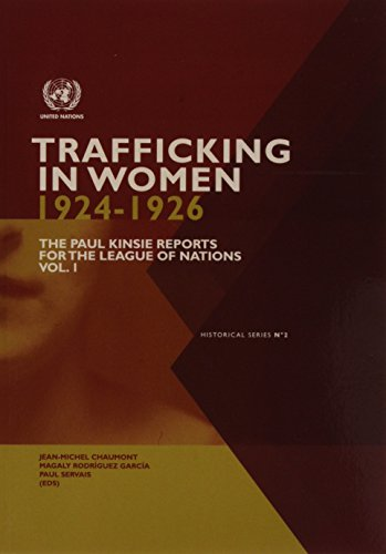 Trafficking in women 1924-1926 By United Nations