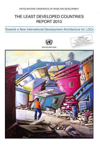 Least Developed Countries Report 2010, The By United Nations
