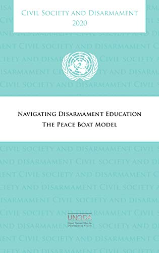 Civil society and disarmament 2020 By United Nations Office for Disarmament Affairs