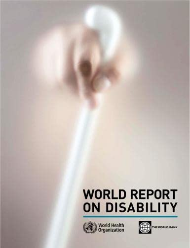 World Report on Disability By World Health Organization