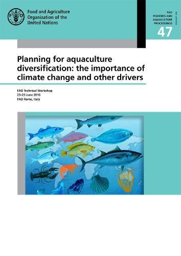 Planning for aquaculture diversification By Food and Agriculture Organization