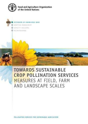 Towards sustainable crop pollination services By Food and Agriculture Organization of the United Nations