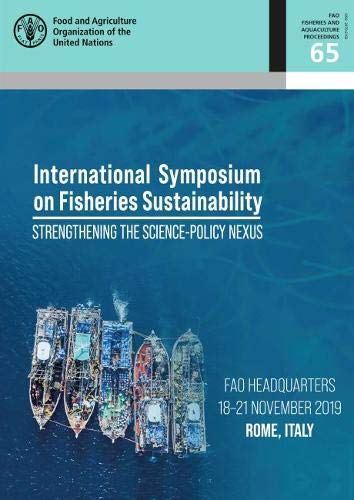 Proceedings of the International Symposium on Fisheries Sustainability By Food and Agriculture Organization
