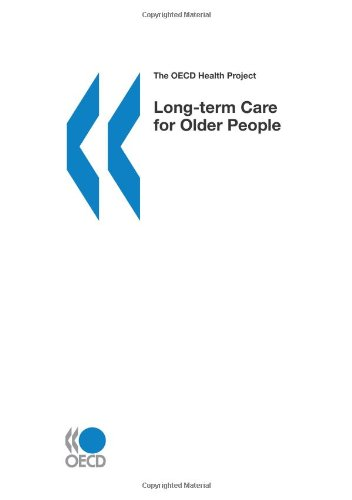 Long-term Care for Older People By Oecd Published by Oecd Publishing