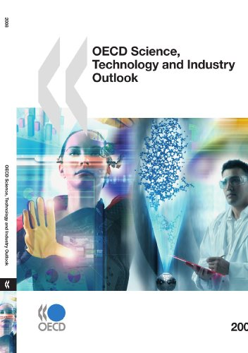 OECD Science, Technology and Industry Outlook 2008 By OECD Publishing