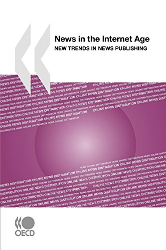 News in the Internet Age By Organization for Economic Cooperation and Development