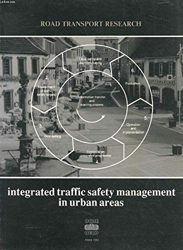Integrated Traffic Safety Management in Urban Areas By Organization for Economic Co-operation and Development