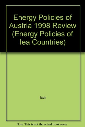 Energy Policies of IEA Countries: Austria 1998 Review by International Energy Agency