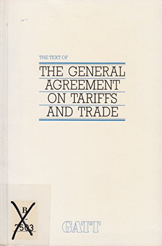 Text of the General Agreement on Tariffs and Trade/G181 by