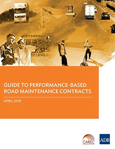 Guide to Performance-Based Road Maintenance Contracts By Asian Development Bank