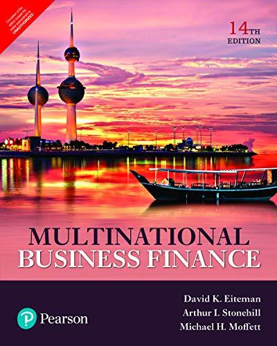 Multinational Business Finance (14th Edition) By H. Moffett Michael K. Eiteman David