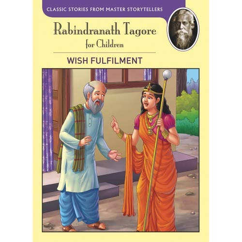 Rabindranath Tagore For Children : Wish Fulfilment