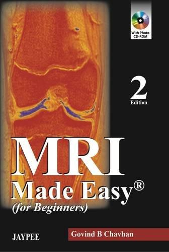MRI Made Easy By Govind B Chavhan