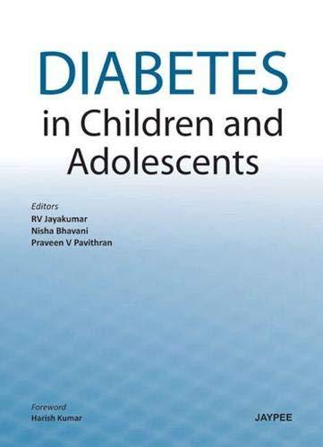 Diabetes in Children and Adolescents By RV Jayakumar