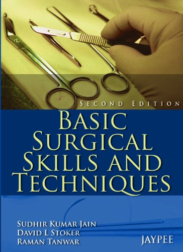 Basic Surgical Skills and Techniques By Sudhir Kumar Jain