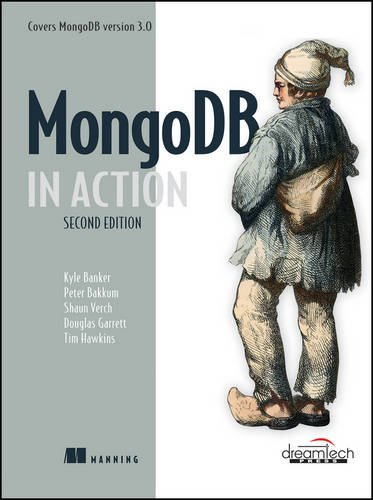 MongoDB in Action, 2ed: Covers MongoDB Version 3.0 By Kyle Banker