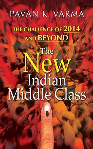 The New Indian Middle Class By Pavan K. Varma