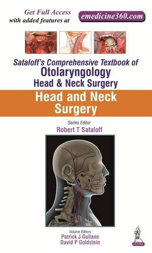Sataloff's Comprehensive Textbook of Otolaryngology: Head & Neck Surgery By Robert T Sataloff