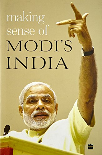 Making Sense of Modi's India By Various