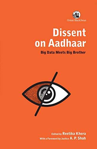 Dissent on Aadhaar : By Reetika Khera