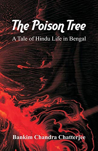 The Poison Tree By Bankim Chandra Chatterjee