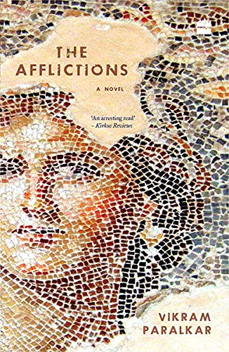 THE AFFLICTIONS By Vikram Paralkar