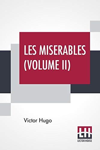 Les Miserables (Volume II) By Victor Hugo