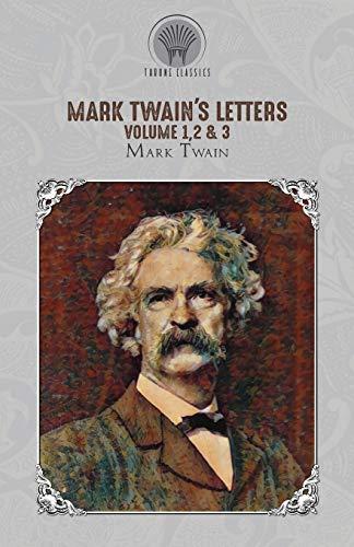 Mark Twain's Letters Volume 1,2 & 3 By Mark Twain