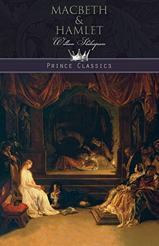 Macbeth & Hamlet By William Shakespeare