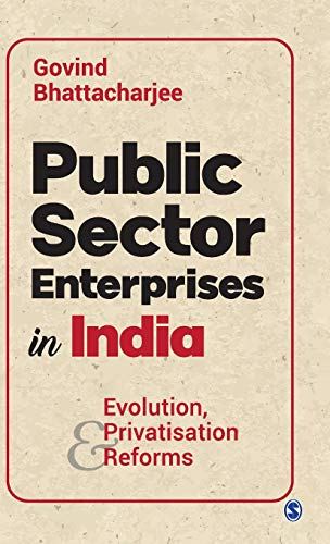 Public Sector Enterprises in India By Govind Bhattacharjee