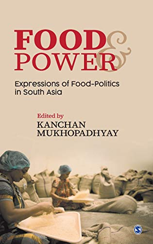 Food and Power By Kanchan Mukhopadhyay