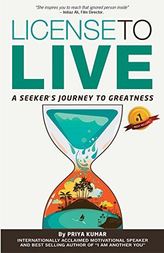 License to Live By Priya Kumar