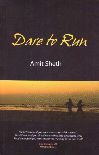 Dare to Run By Tarla Dalal