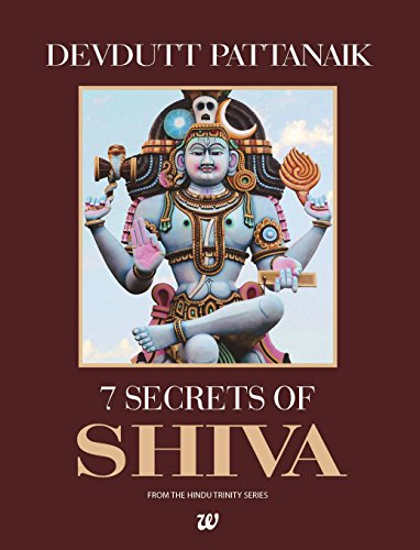 7 Secrets of Shiva By Dr. Devdutt Pattanaik