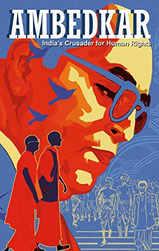 Ambedkar: India's Crusader For Human Rights By Kieron Moore