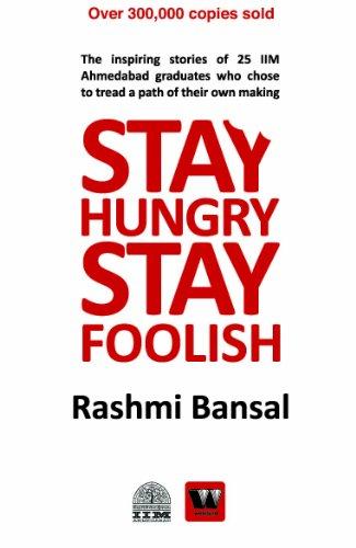 Stay Hungry Stay Foolish By Rashmi Bansal
