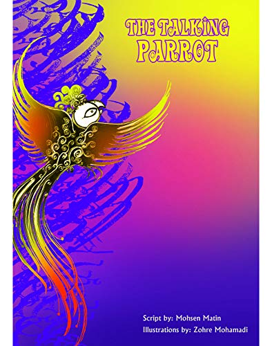 The Talking Parrot By Mohsen Matin