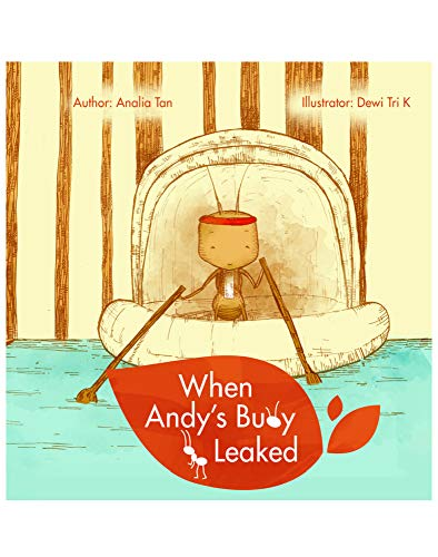 When Andy's Buoy Leaked By Analia Tan