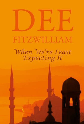 When We're Least Expecting It By Dee Fitzwilliam