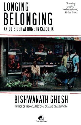 Longing Belonging By Ghosh Bishwanath