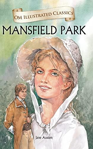 Mansfield Park-Om Illustrated Classics von Jane Austen