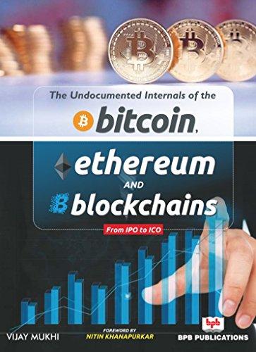 Bitcoin, Ethereum And Blockchains By Vijay Mukhi