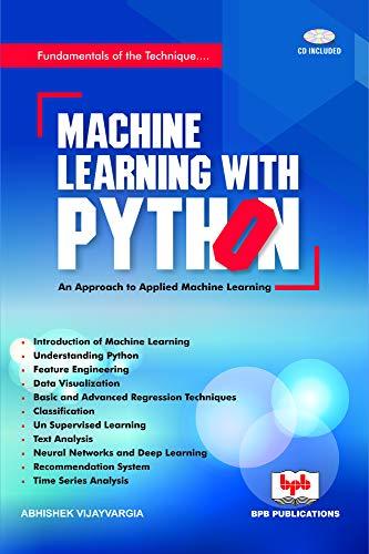 Machine Learning with Python By Abhishek Vijayvargia