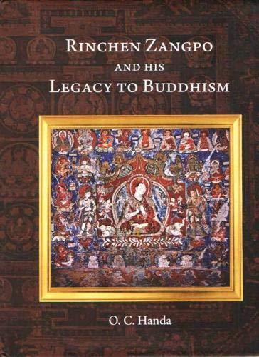 Rinchen Zangpo and his Legacy of Buddhism By O.C. Handa