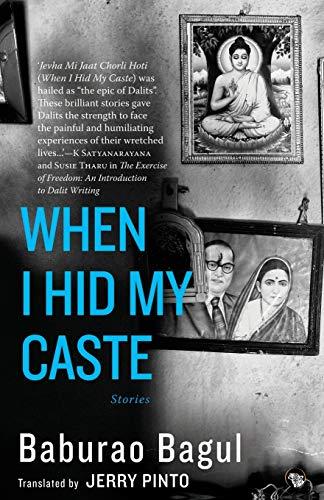 When I Hid My Caste By Baburao Bagul