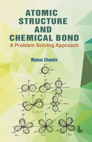 Atomic Structure and Chemical Bond By Manas Chanda