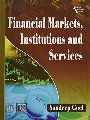 Financial Markets Institutions and Services By Sandeep Goel
